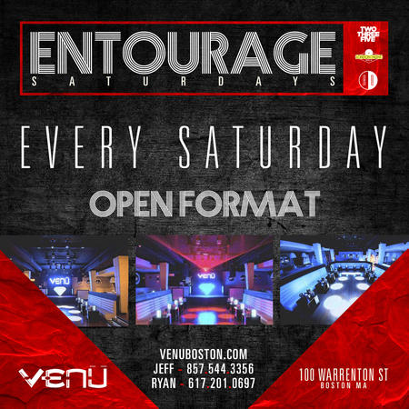Entourage Saturdays
